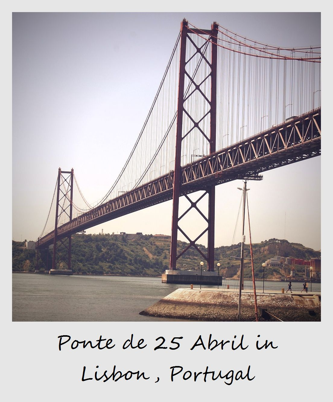 polaroid of the week portugal lisbon ponte 25 Abril