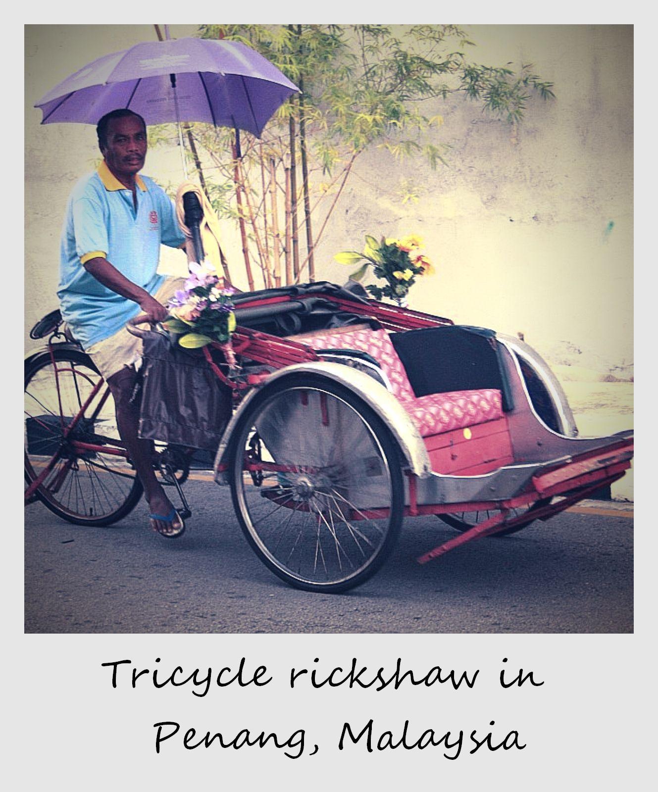 polaroid of the week malaysia georgetown penang rickshaw driver