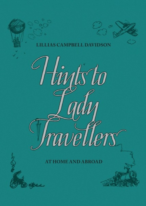 hints to lady travellers