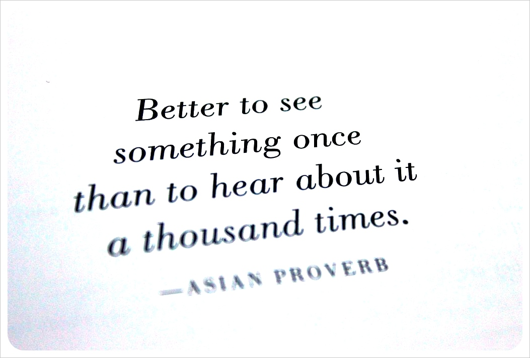 1000 places to see before you die Asian Proverb