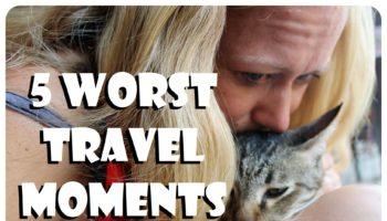5 worst travel moments