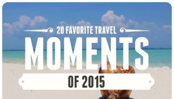 20 favorite travel moments