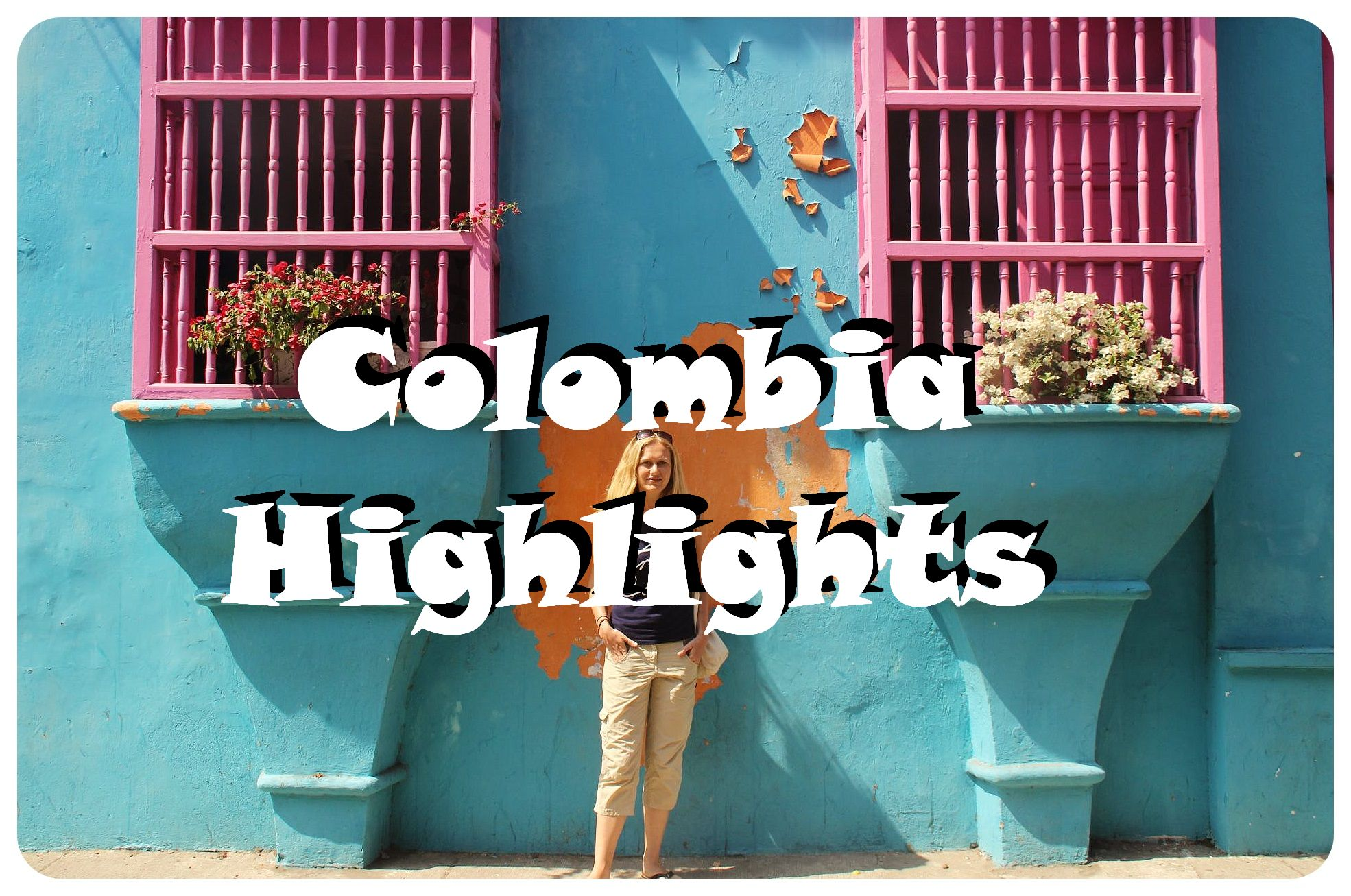 Colombia Highlights1