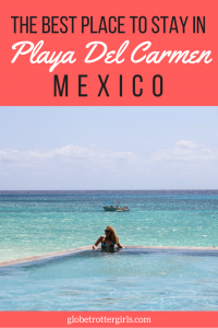 The Best Place to Stay in Playa Del Carmen Mexico