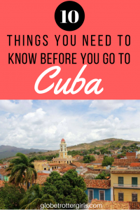 things to know before you go to cuba
